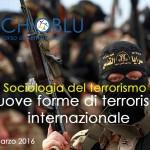 Sociologia del terrorismo. Nuove forme di terrorismo internazionale